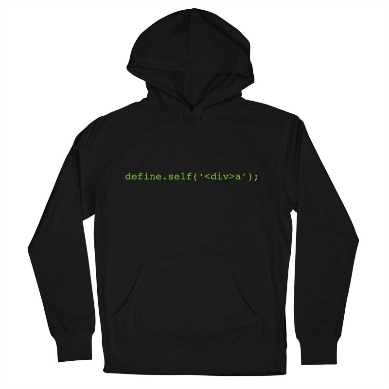 define.self('<div>a'); - A geeky diva Men's French Terry Pullover Hoody by Women in Technology Online Store