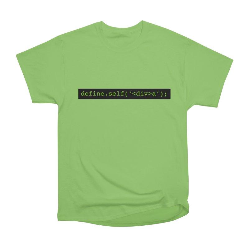 define.self('<div>a'); - A geeky diva Men's Heavyweight T-Shirt by Women in Technology Online Store