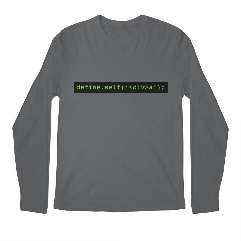 define.self('<div>a'); - A geeky diva Men's Longsleeve T-Shirt by Women in Technology Online Store