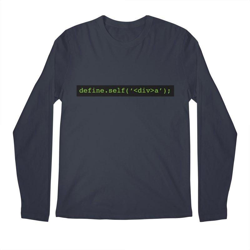 define.self('<div>a'); - A geeky diva Men's Regular Longsleeve T-Shirt by Women in Technology Online Store