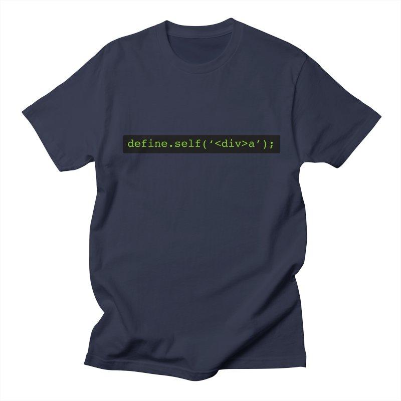 define.self('<div>a'); - A geeky diva Men's Regular T-Shirt by Women in Technology Online Store
