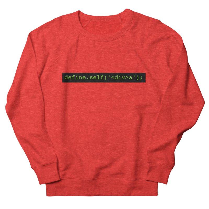 define.self('<div>a'); - A geeky diva Women's Sweatshirt by Women in Technology Online Store