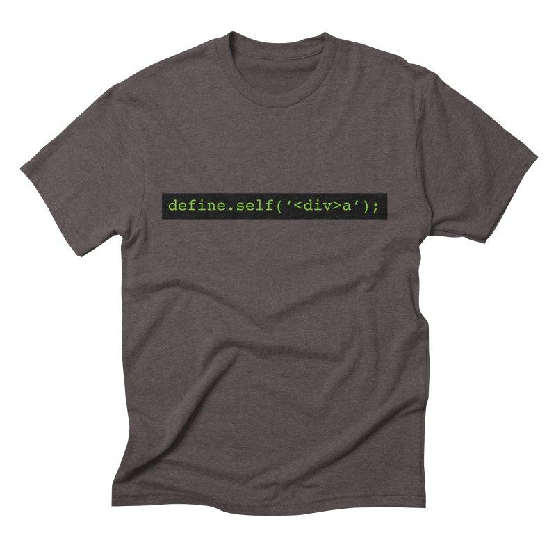 define.self('<div>a'); - A geeky diva Men's Triblend T-Shirt by Women in Technology Online Store