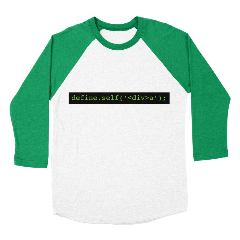 define.self('<div>a'); - A geeky diva Women's Baseball Triblend Longsleeve T-Shirt by Women in Technology Online Store