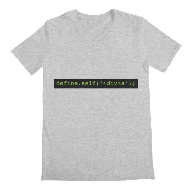 define.self('<div>a'); - A geeky diva Men's V-Neck by Women in Technology Online Store