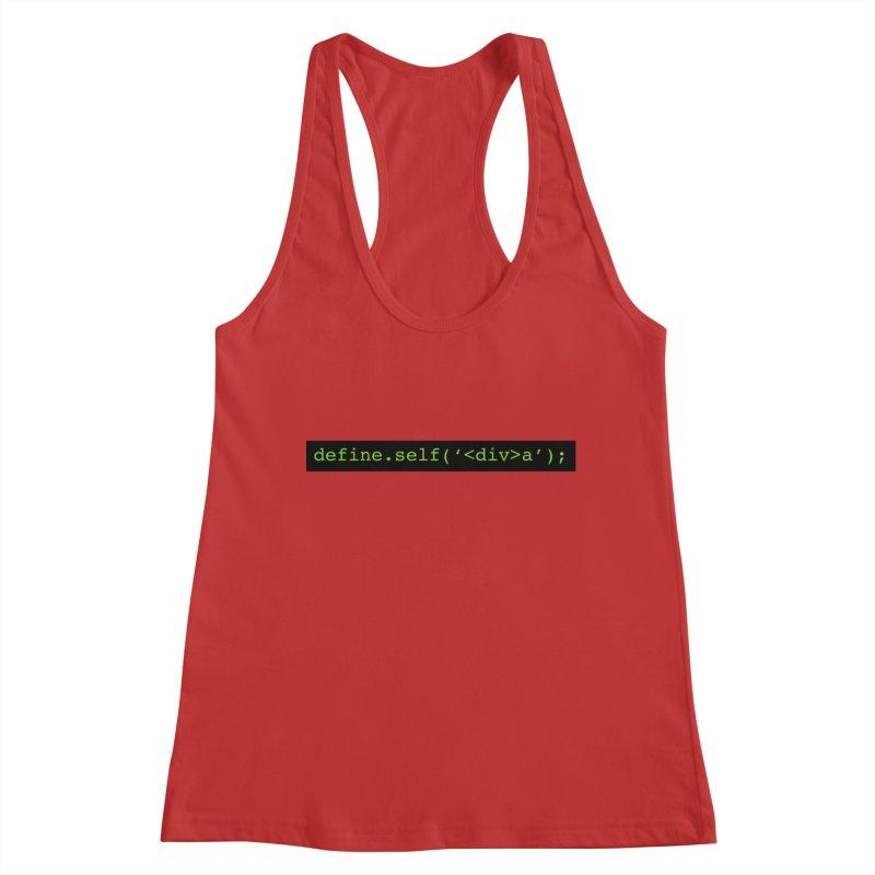 define.self('<div>a'); - A geeky diva Women's Tank by Women in Technology Online Store