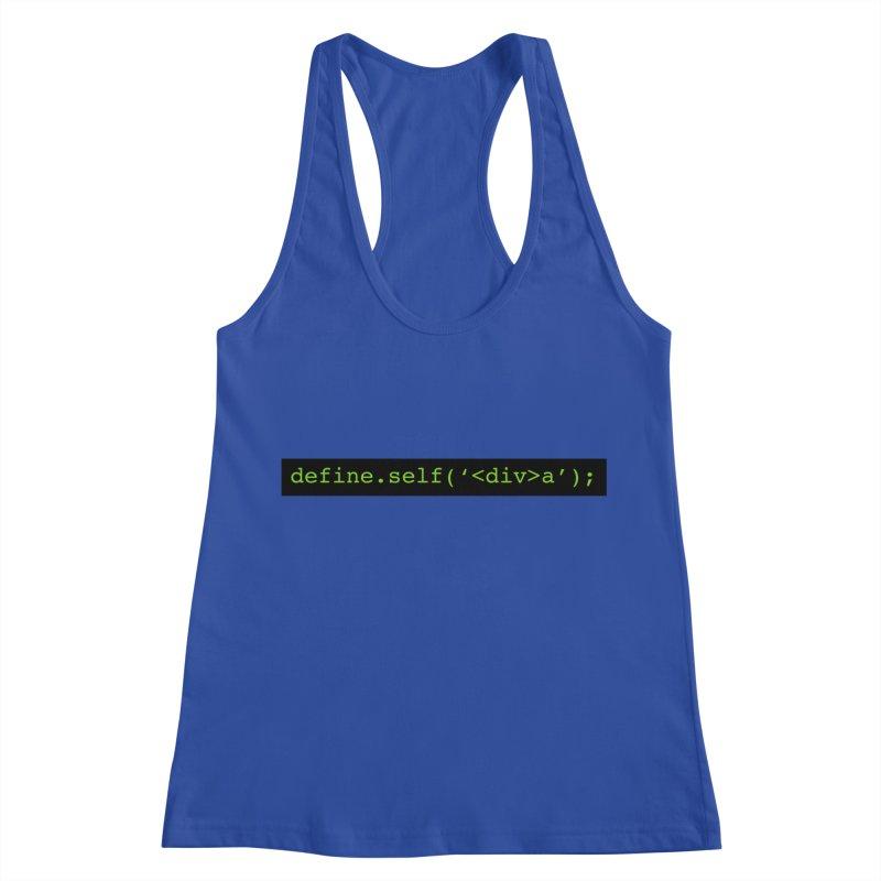 define.self('<div>a'); - A geeky diva Women's Racerback Tank by Women in Technology Online Store