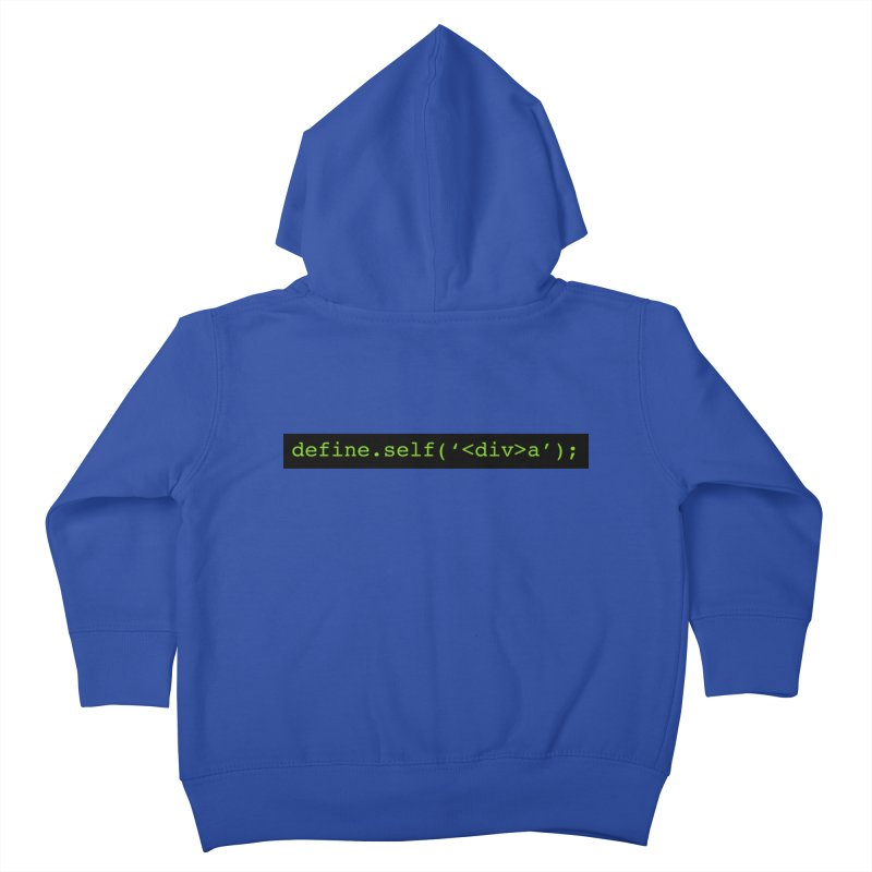define.self('<div>a'); - A geeky diva Kids Toddler Zip-Up Hoody by Women in Technology Online Store