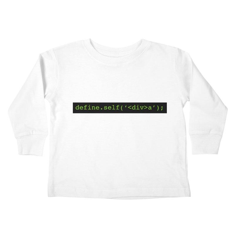 define.self('<div>a'); - A geeky diva Kids Toddler Longsleeve T-Shirt by Women in Technology Online Store