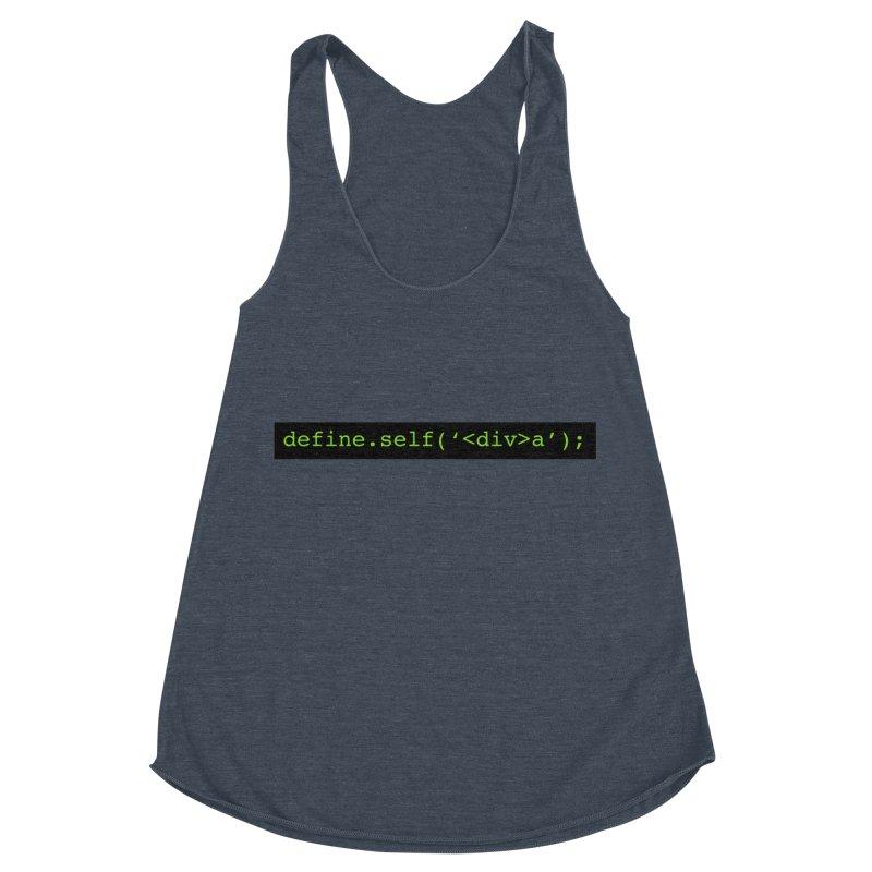 define.self('<div>a'); - A geeky diva Women's Racerback Triblend Tank by Women in Technology Online Store