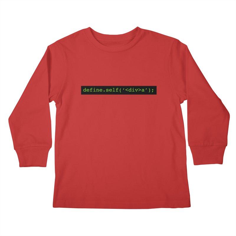 define.self('<div>a'); - A geeky diva Kids Longsleeve T-Shirt by Women in Technology Online Store