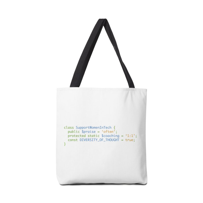 Support Women In Tech Accessories Tote Bag Bag by Women in Technology Online Store
