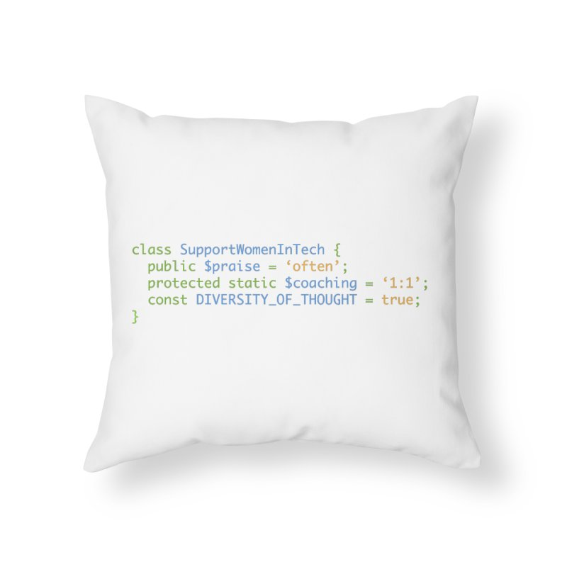 Support Women In Tech Home Throw Pillow by Women in Technology Online Store
