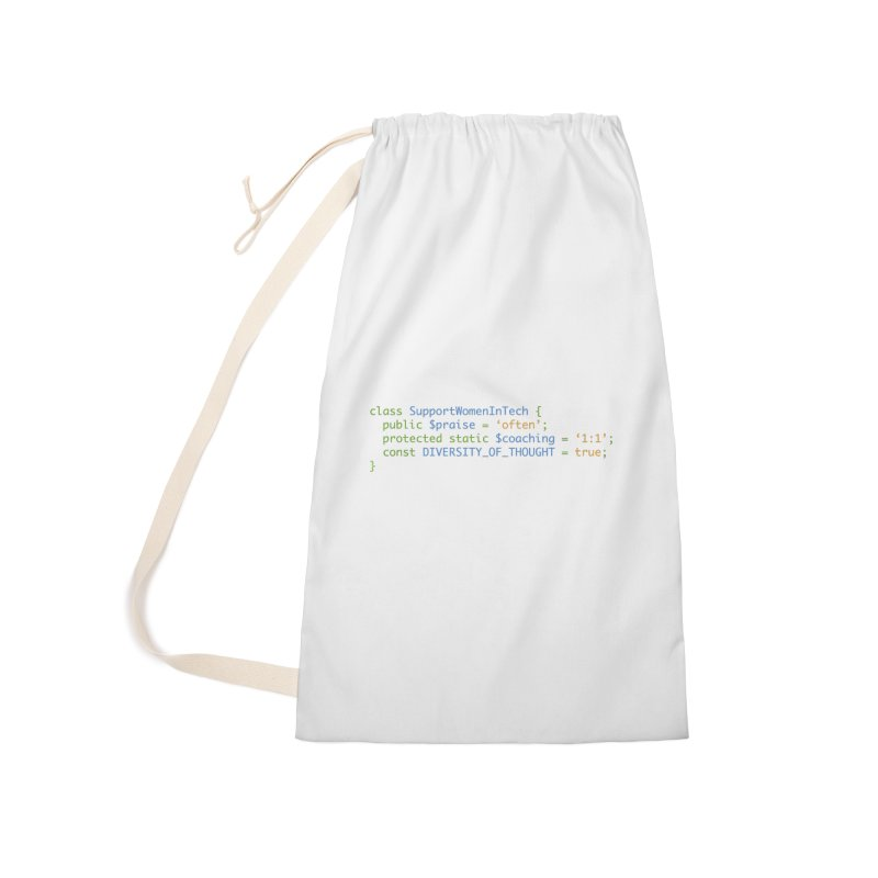 Support Women In Tech Accessories Laundry Bag Bag by Women in Technology Online Store