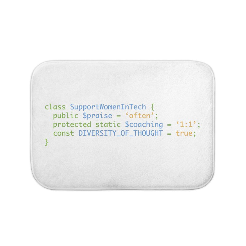 Support Women In Tech Home Bath Mat by Women in Technology Online Store
