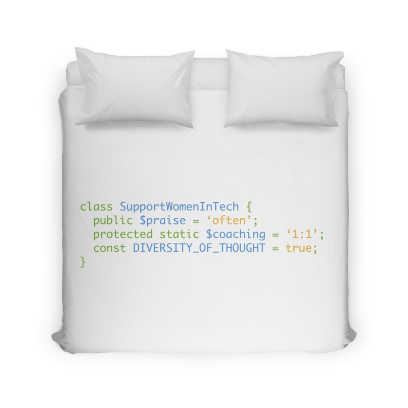 Support Women In Tech Home Duvet by Women in Technology Online Store