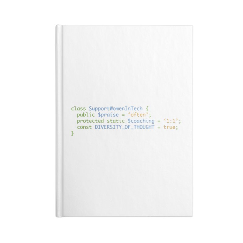 Support Women In Tech Accessories Blank Journal Notebook by Women in Technology Online Store