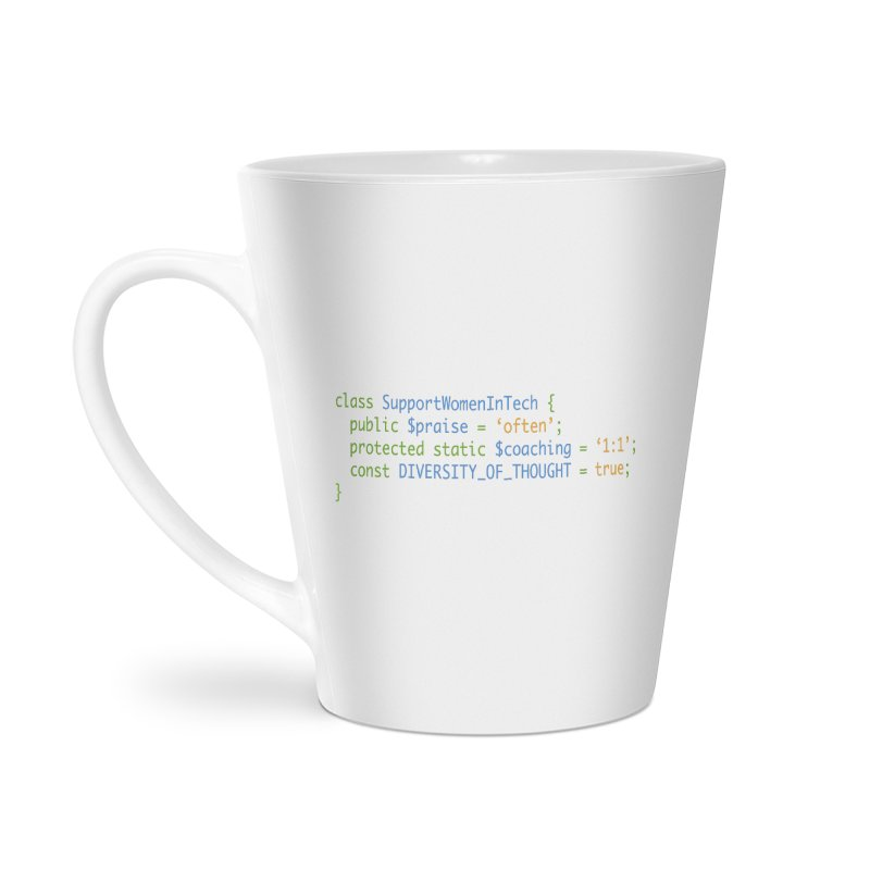 Support Women In Tech Accessories Latte Mug by Women in Technology Online Store