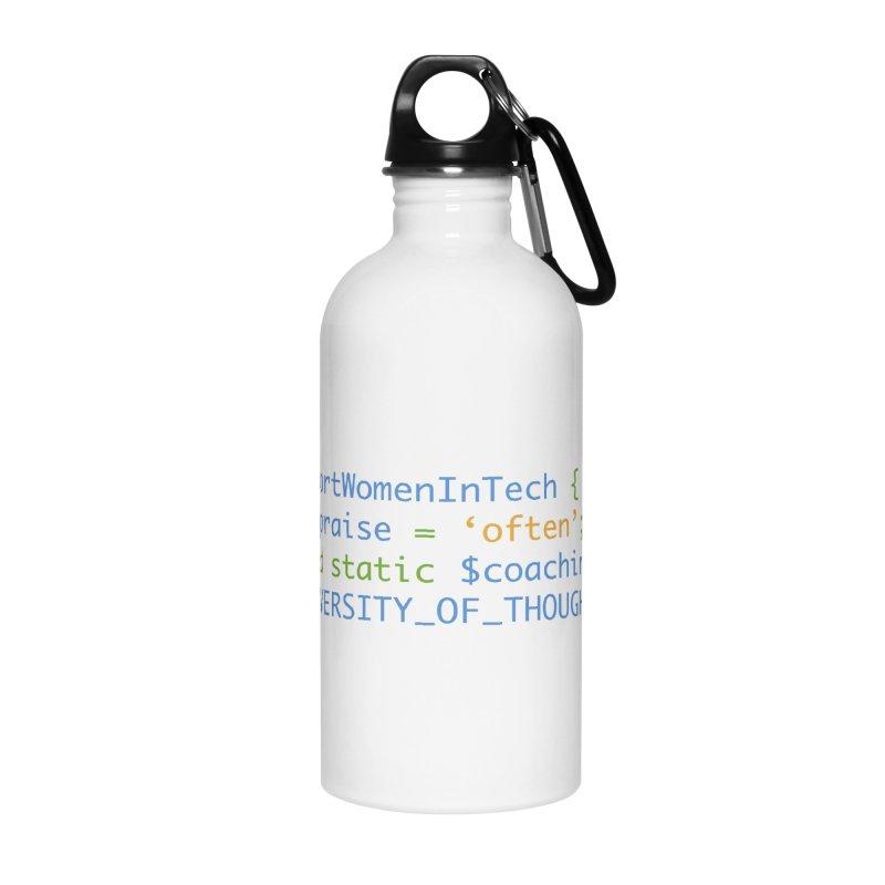 Support Women In Tech Accessories Water Bottle by Women in Technology Online Store