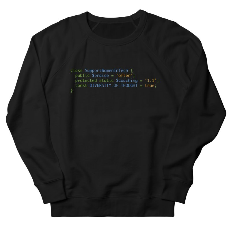 Support Women In Tech Women's French Terry Sweatshirt by Women in Technology Online Store