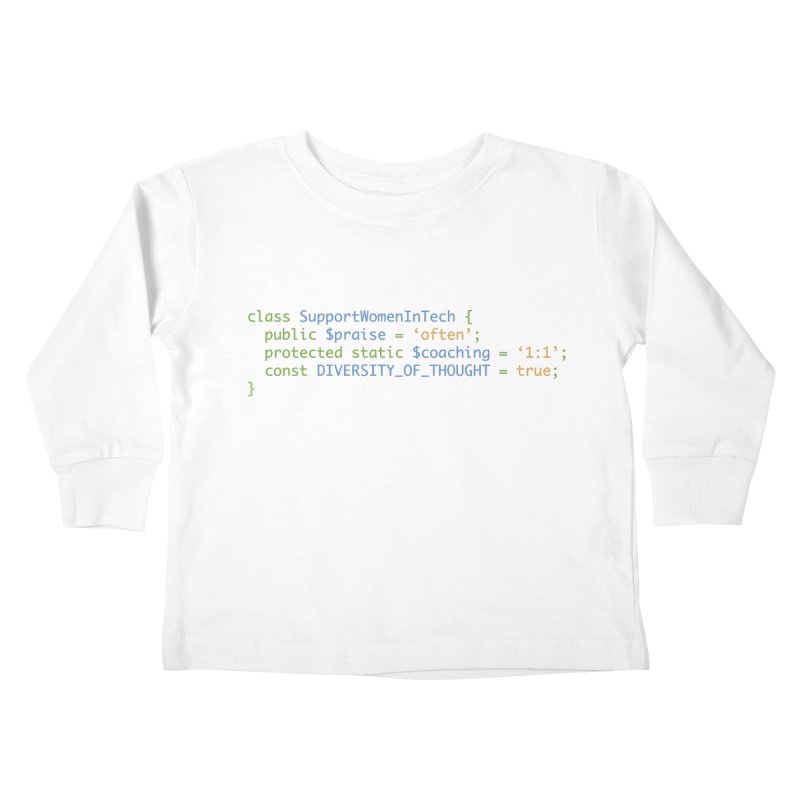 Support Women In Tech Kids Toddler Longsleeve T-Shirt by Women in Technology Online Store