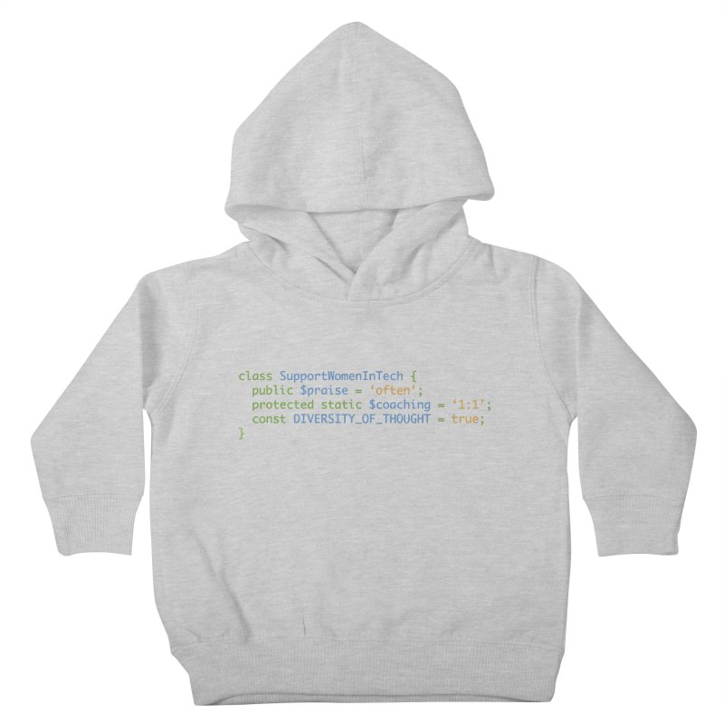 Support Women In Tech Kids Toddler Pullover Hoody by Women in Technology Online Store