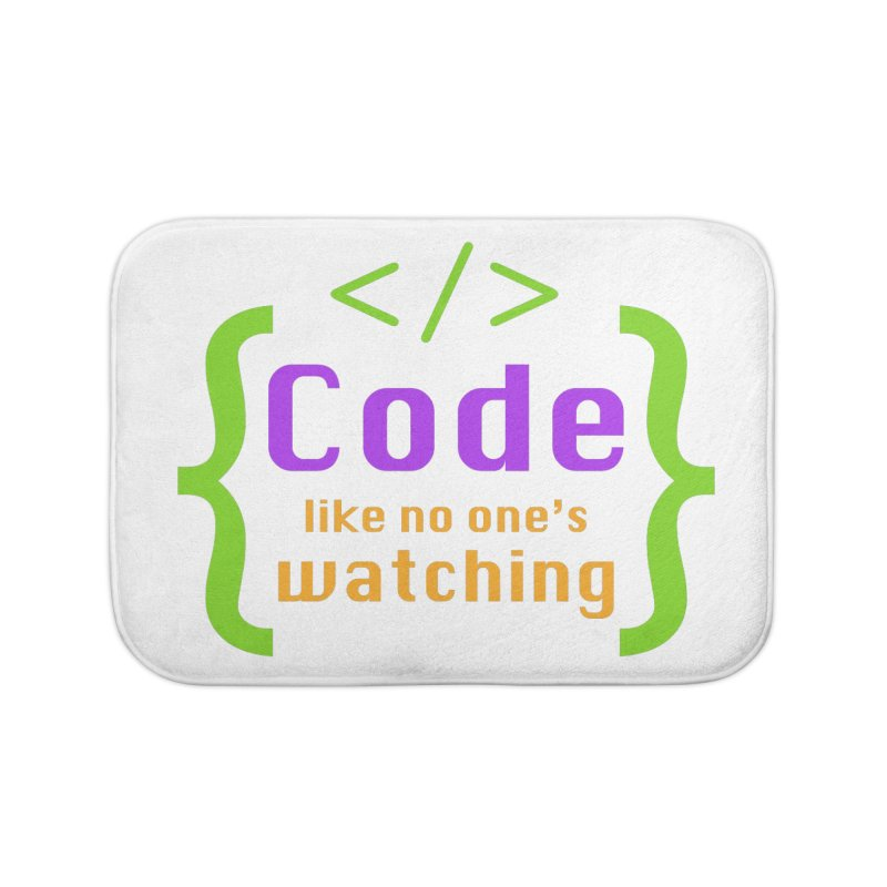 Code Like No One Is Watching Home Bath Mat by Women in Technology Online Store