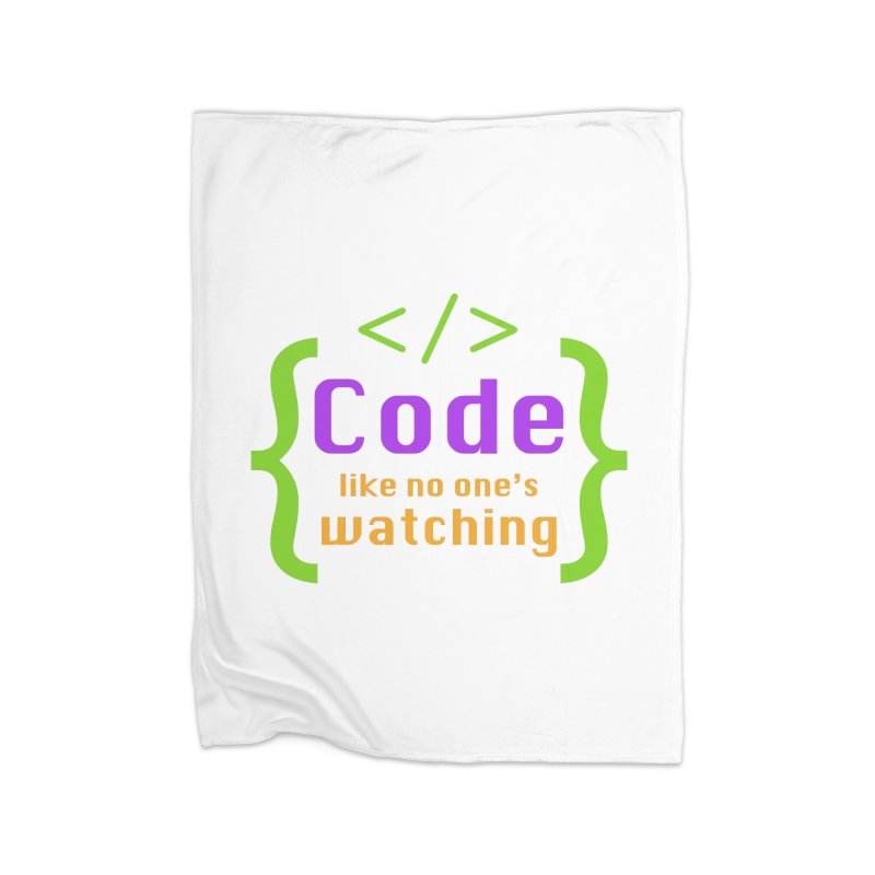 Code Like No One Is Watching Home Blanket by Women in Technology Online Store