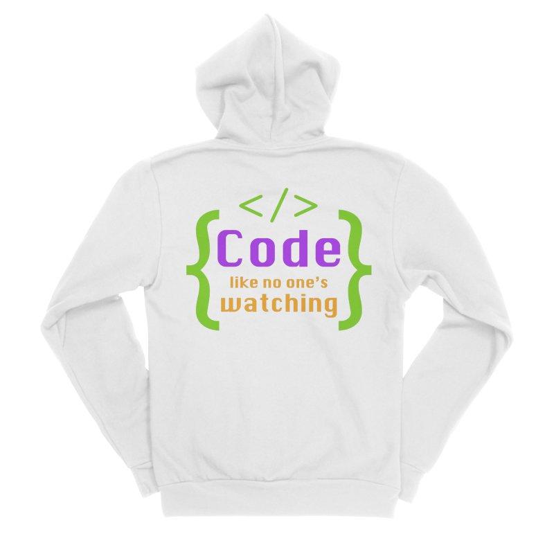 Code Like No One Is Watching Women's Sponge Fleece Zip-Up Hoody by Women in Technology Online Store