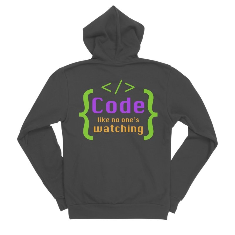 Code Like No One Is Watching Men's Sponge Fleece Zip-Up Hoody by Women in Technology Online Store
