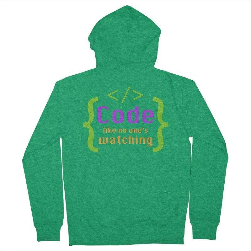 Code Like No One Is Watching Men's Zip-Up Hoody by Women in Technology Online Store
