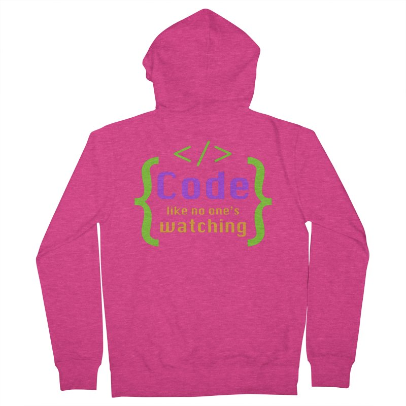 Code Like No One Is Watching Women's French Terry Zip-Up Hoody by Women in Technology Online Store