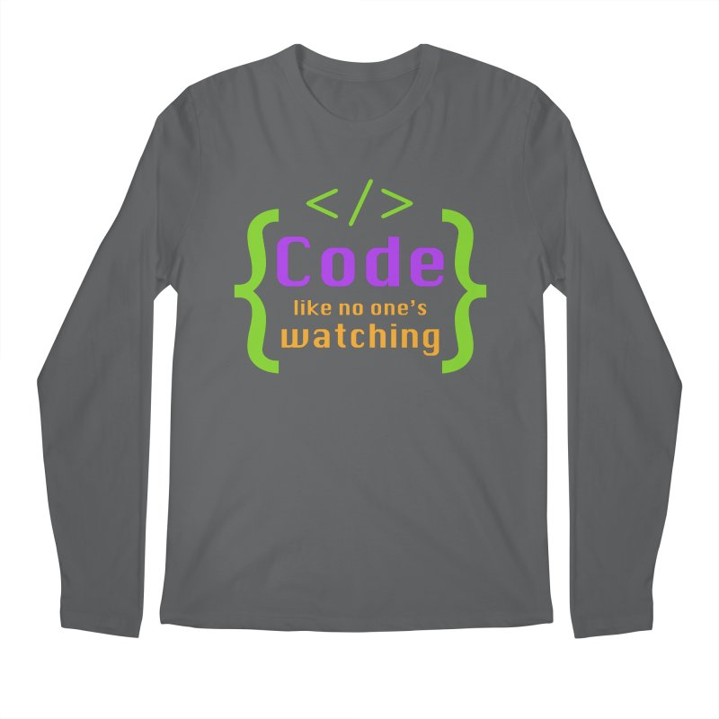 Code Like No One Is Watching Men's Regular Longsleeve T-Shirt by Women in Technology Online Store