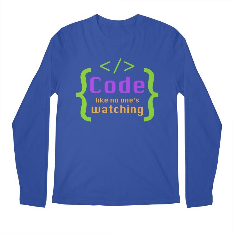 Code Like No One Is Watching Men's Regular Longsleeve T-Shirt by Women in Technology Online Store