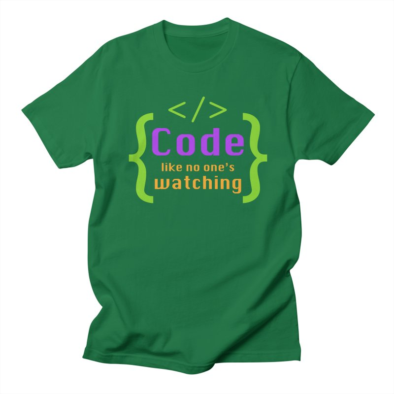 Code Like No One Is Watching Men's Regular T-Shirt by Women in Technology Online Store