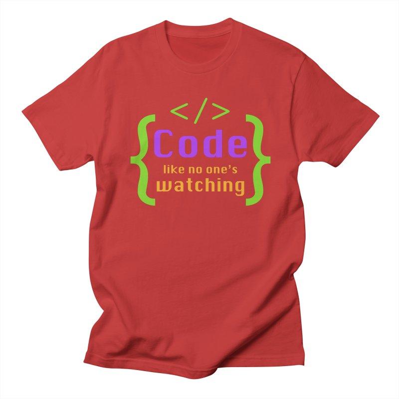 Code Like No One Is Watching Women's Regular Unisex T-Shirt by Women in Technology Online Store