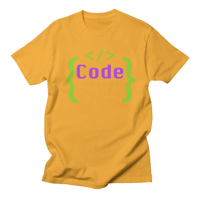 Code Like No One Is Watching Men's T-Shirt by Women in Technology Online Store
