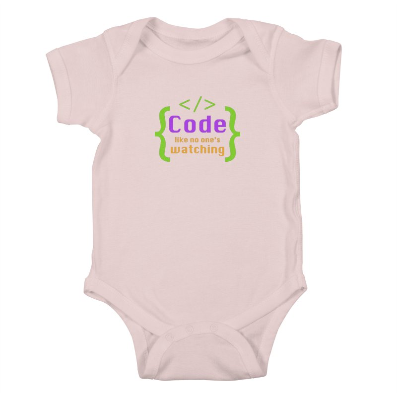 Code Like No One Is Watching Kids Baby Bodysuit by Women in Technology Online Store