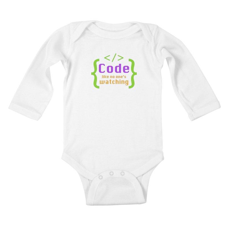 Code Like No One Is Watching Kids Baby Longsleeve Bodysuit by Women in Technology Online Store
