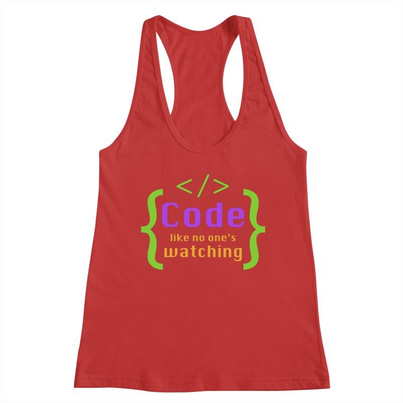 Code Like No One Is Watching Women's Tank by Women in Technology Online Store