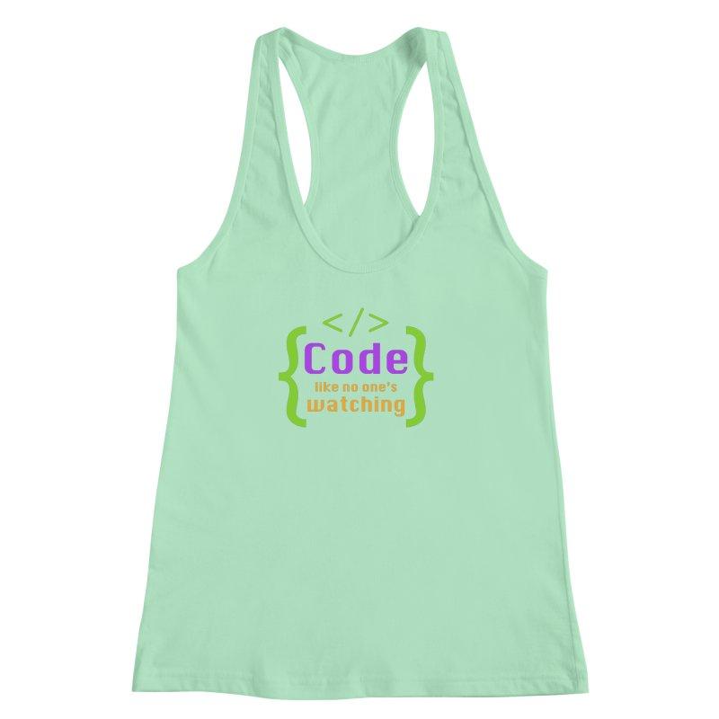 Code Like No One Is Watching Women's Racerback Tank by Women in Technology Online Store