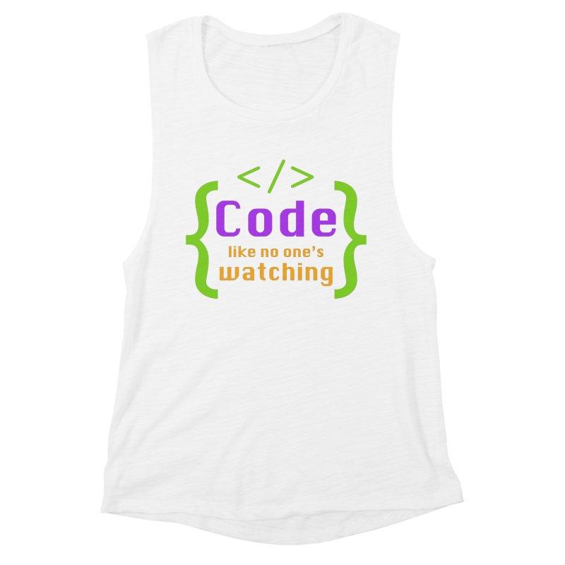 Code Like No One Is Watching Women's Muscle Tank by Women in Technology Online Store