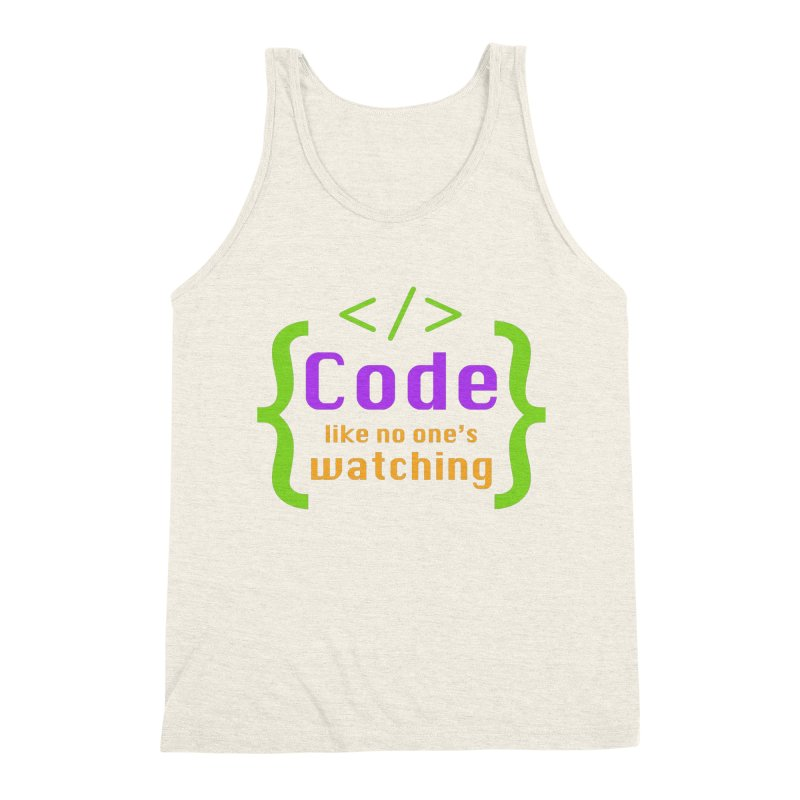 Code Like No One Is Watching Men's Triblend Tank by Women in Technology Online Store
