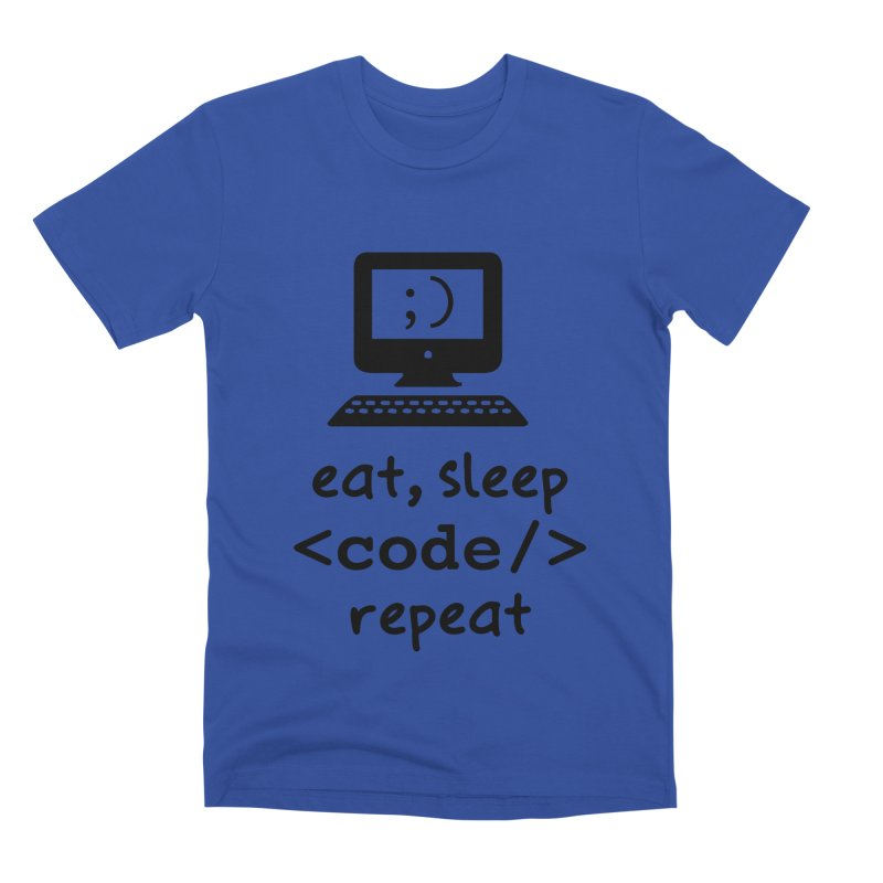 Eat, Sleep, <Code/>, Repeat Men's Premium T-Shirt by Women in Technology Online Store