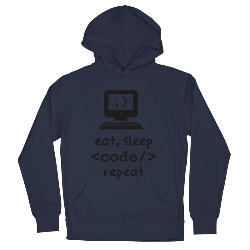 Eat, Sleep, <Code/>, Repeat Men's Pullover Hoody by Women in Technology Online Store