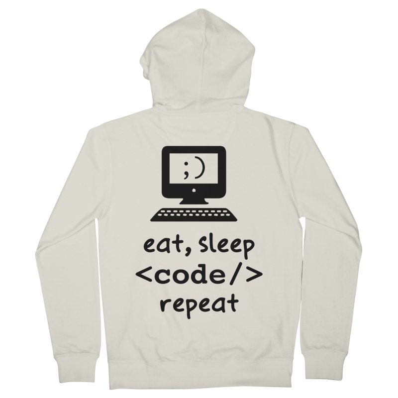 Eat, Sleep, <Code/>, Repeat Men's French Terry Zip-Up Hoody by Women in Technology Online Store