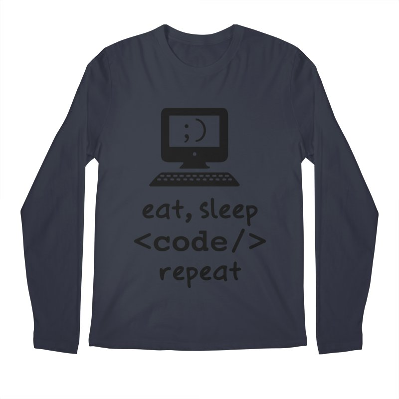 Eat, Sleep, <Code/>, Repeat Men's Regular Longsleeve T-Shirt by Women in Technology Online Store