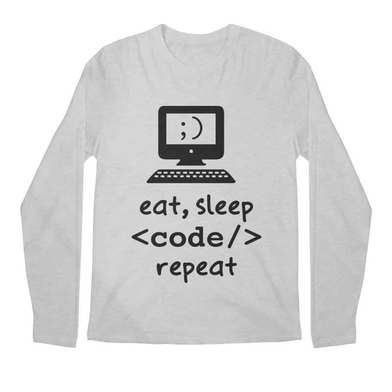 Eat, Sleep, <Code/>, Repeat Men's Regular Longsleeve T-Shirt by Women in Technology Online Store