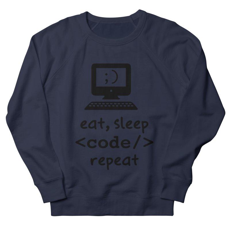Eat, Sleep, <Code/>, Repeat Men's French Terry Sweatshirt by Women in Technology Online Store