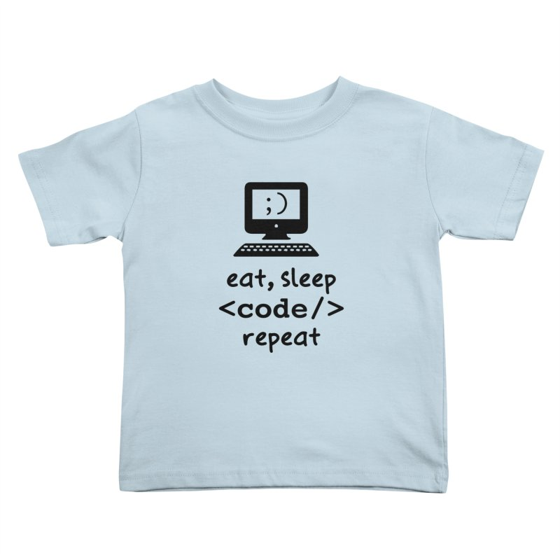 Eat, Sleep, <Code/>, Repeat Kids Toddler T-Shirt by Women in Technology Online Store